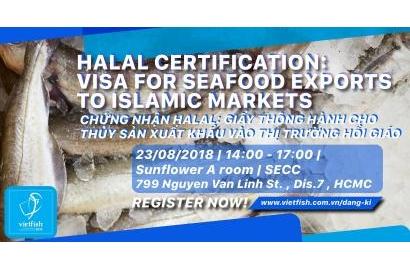Hội thảo: Chứng nhận HALAL: Giấy thông hành cho Thủy sản xuất khẩu vào thị trường Hồi giáo